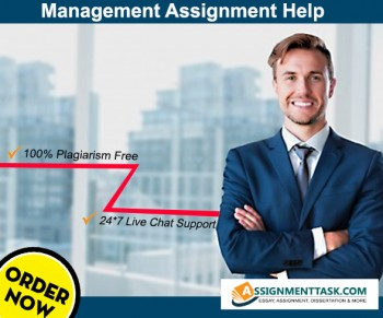 Incredible Management Assignment Help for various streams at Assignmenttask.com
