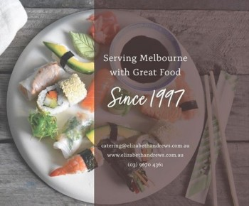 Catering Service in Melbourne - Elizabeth Andrews Corporate Catering