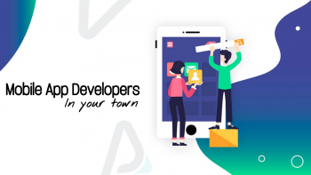 Mobile App Developers in your town | App