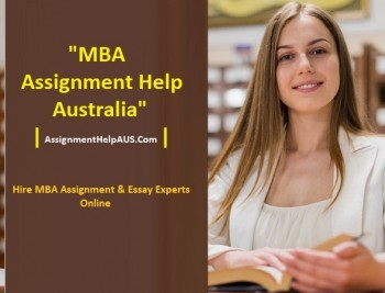 Get the Best MBA Assignment help at a Cheap Rate by AssignmenthelpAUS.com