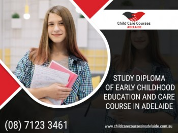 Uplift your Child Care Skills and Knowledge by Diploma of Childcare Courses