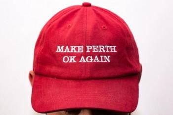 MAKE PERTH OK AGAIN DAD HAT (Cherry)