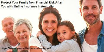 Protect Your Family from Financial Risk After You with Online Insurance in Australia