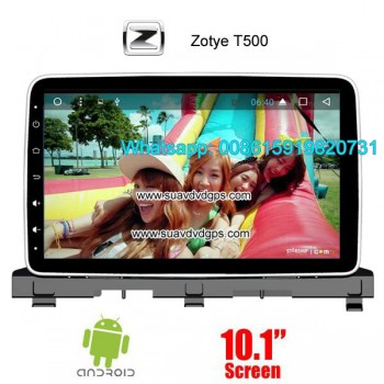 Zotye T500 Car audio radio android GPS n