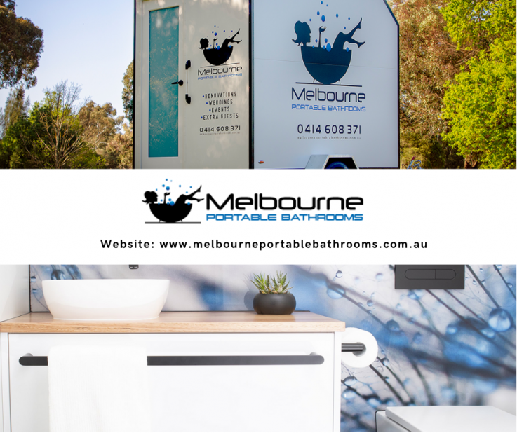 Melbourne's Specific & Advanced Portable Bathroom Hire services!