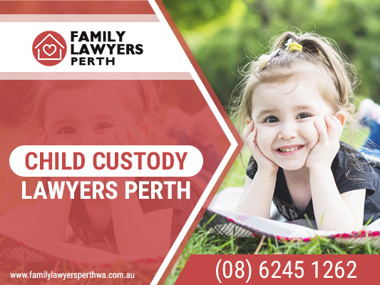 Want to hire a skilled and professional child custody lawyer in Perth?