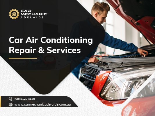 Best car a/c repair services in Adelaiide