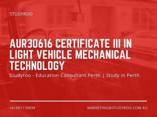 Know The Best Way To Light Vehicle Mechanical Technology With Education Agent Perth