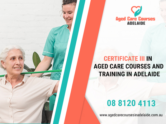 Aged Care Certificate 3 Adelaide