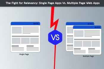 The Fight for Relevancy: Single Page App
