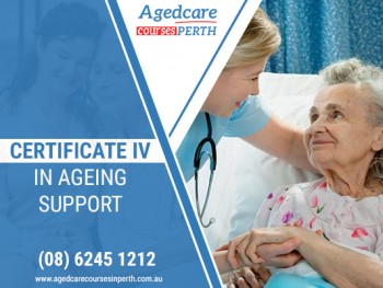 Certificate IV in Aged Care to Get better Employment Opportunity