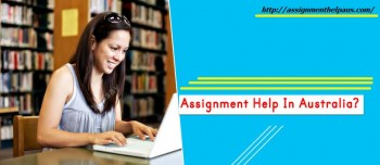 Do My Assignment Help in Australia from Assignmentheloaus.com