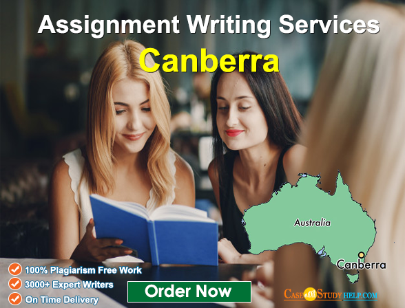 Canberra Assignment Help Services by Experts at Casestudyhelp.com