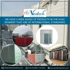 We have a wide range of products in the HVAC System that are of international standards