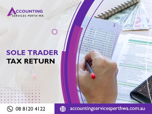 Consult For Accurate Account Of The Sole Trader Tax Return