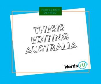 Thesis Editing Australia