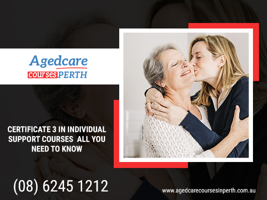 Improve your skills and knowledge by Certificate 3 in Aged Care
