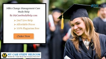 Get MBA Change Management Case Study Help From MyCaseStudyHelp.com