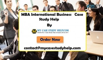 Get MBA International Business Case Study Help From MyCaseStudyHelp.com