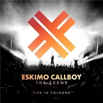 Eskimo Callboy - The Scene: Live In Colo