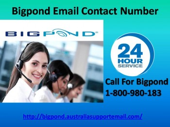 24-Hours Active Contact Number 1-800-980-183  Bigpond Email
