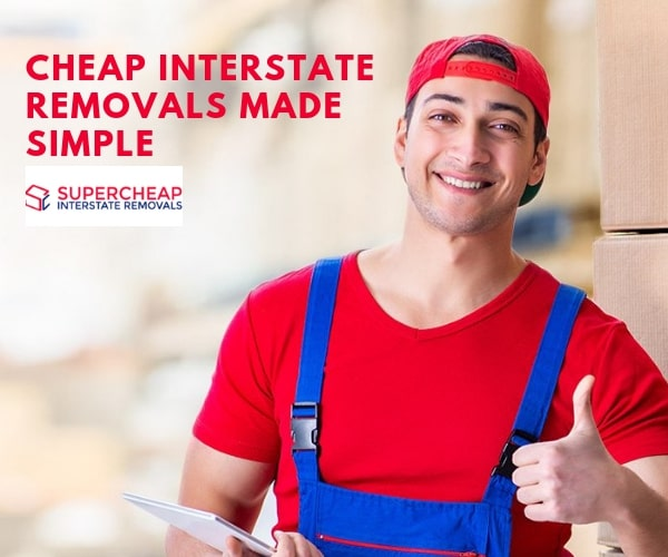 Super Cheap Interstate Removalists from Melbourne to Sydney