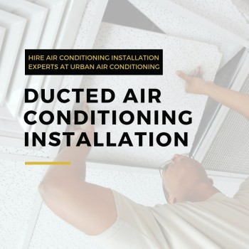 Professional Ducted Air Con Installation