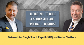 Get ready for Single Touch Payroll (STP) and Dental Chatbots