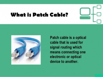 What is a Patch Cable
