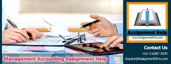 Hire the best Management Accounting Assignment Help service in Australia