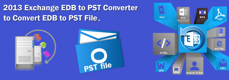 2013 Exchange EDB to PST Converter to Co