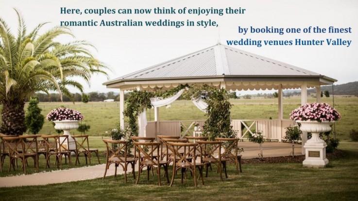 Beautiful Hunter Valley Wedding Venues in Australia