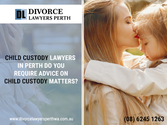 Take Help Of Child Custody Lawyers Perth After Divorce