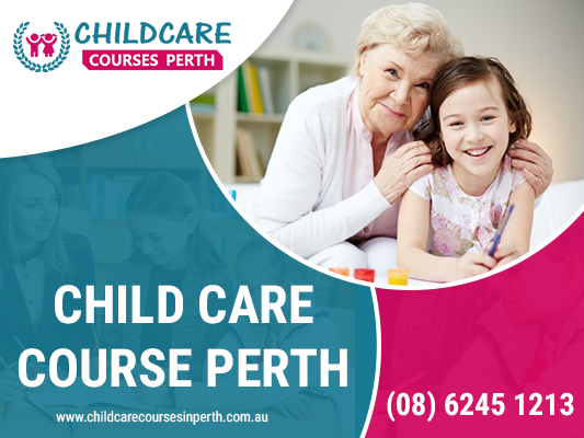 Are you looking for best certificate iii in child care courses in Perth