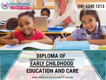 Uplift Your Career by Diploma of Early Childhood Education and Care