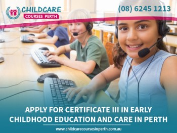 Certificate 3 in Childcare for International Students in Perth