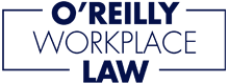 Employer Workplace Law   Oreilly Workplace Law