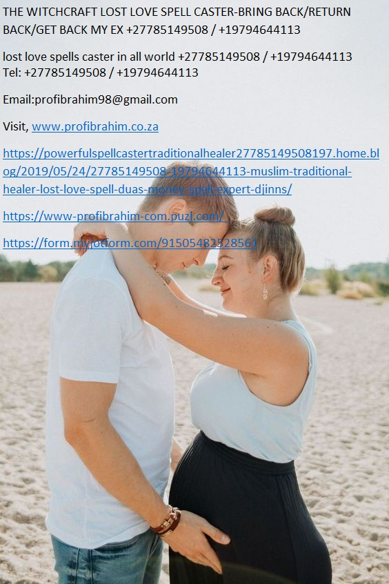 Australia Powerful Love Spells Which Work In 24 Hours +27785149508 / +19794644113